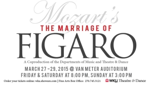 The Marriage of Figaro will be presented March 27-29 at WKU. Tickets are available at wku.showare.com or by calling (270) 745-3121.