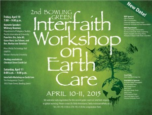The second Interfaith Workshop on Earth Care has been rescheduled for April 10-11.