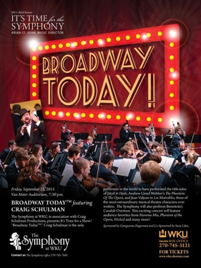 The Symphony at WKU in association with Monica Robinson Ltd. presents BROADWAY TODAY ™ featuring Craig Schulman, Gary Mauer and Tamara Hayden at 7:30 p.m. Sept. 25 at Van Meter Hall.