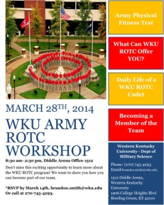 WKU Army ROTC Workshop will begin at 8:30 a.m. March 28 at Diddle Arena, room 1512. Contact Brandon Smith, (270) 745-4293.
