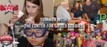 The Center for Gifted Studies hosted more than 870 students and teachers for camps or workshops this summer.