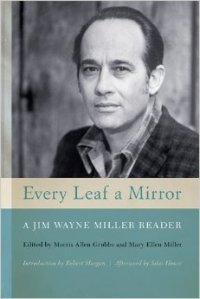 Every Leaf a Mirror: A Jim Wayne Miller Reader was honored with a Special Weatherford Award.