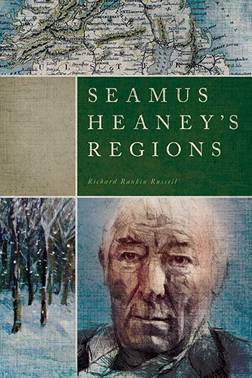 Seamus Heaney's Regions, by Richard Rankin Russell, has been selected as the 2014 winner of the Robert Penn Warren–Cleanth Brooks Award