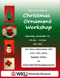 Christmas Ornament Workshop will be held Nov. 18.