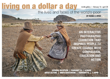 """Living On A Dollar A Day"" will be on display Feb. 16-April 28."