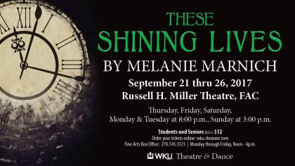 """""""These Shining Lives"""" will be presented Sept. 21-26."""