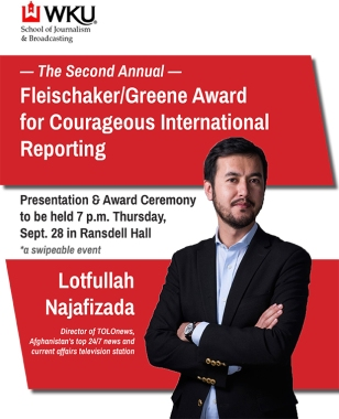 Afghan journalist Lotfullah Najafizada will be honored Sept. 28 as the recipient of the second annual Fleischaker/Greene Award for Courageous International Reporting.