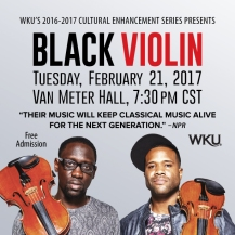 Black Violin will perform on Feb. 21 as part of the Cultural Enhancement Series.