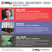 The 2016-17 Cultural Enhancement Series features three events during the fall semester.