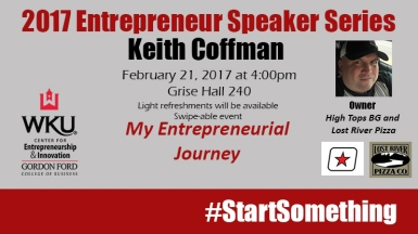 The Entrepreneurial Speaker Series continues Feb. 21 with Keith Coffman.