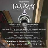 Far Away Places series schedule for spring 2017