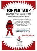 The deadline to enter the Oct. 25 Topper Tank elevator pitch competition is Oct. 18. Find out more at www.wku.edu/cei