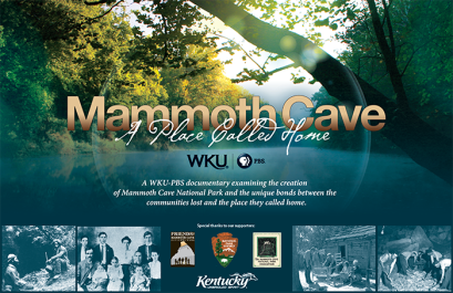 The WKU PBS documentary Mammoth Cave: A Place Called Home will be nationally distributed by the National Educational Telecommunications Association in September.
