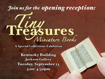Opening reception for Tiny Treasures Miniature Books will be held Sept. 13 at the Kentucky Building.