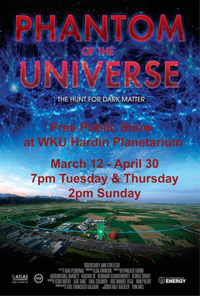 Phantom of the Universe will be presented March 12-April 30 at WKU's Hardin Planetarium.