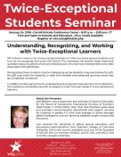 The Center for Gifted Studies will host the Twice-Exceptional Students Seminar on Jan. 24.